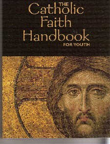 The Catholic Faith Handbook for Youth