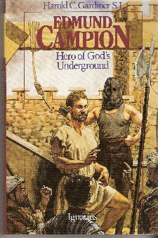 Edmund Campion, Hero of God\'s Underground