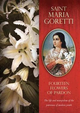 Saint Maria Goretti: Fourteen Flowers of Pardon