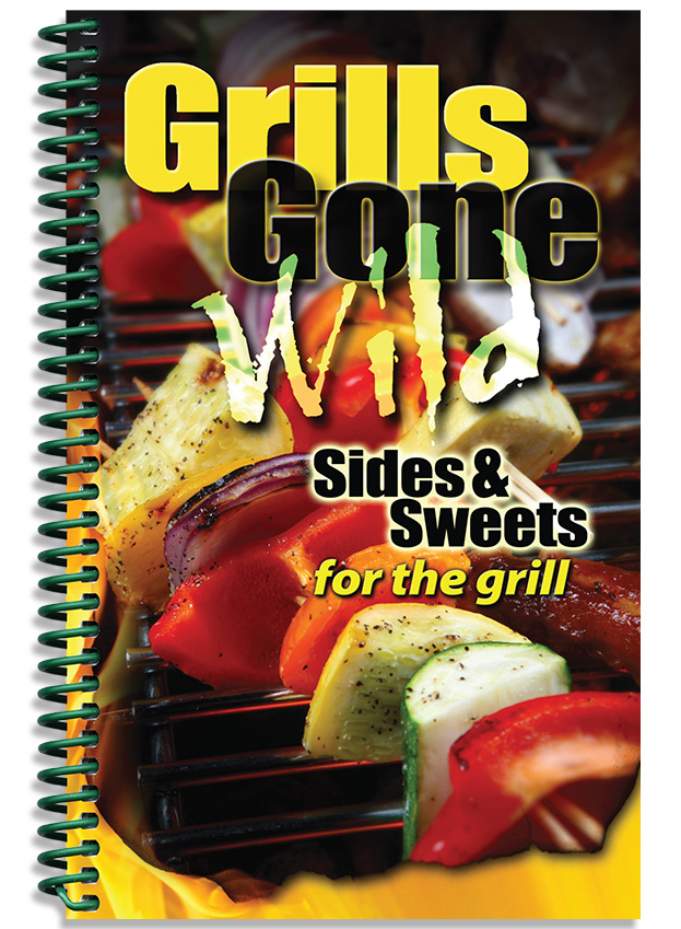 Grills Gone Wild: Sides and Sweets