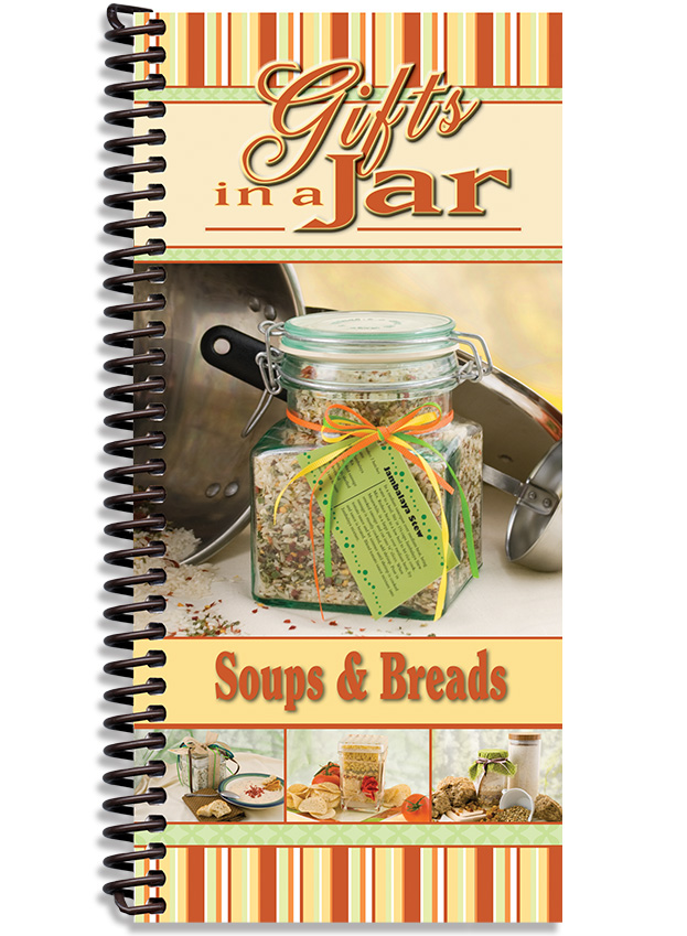 Gifts In a Jar: Soups and Breads