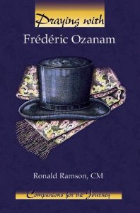 Praying With Frederic Ozanam