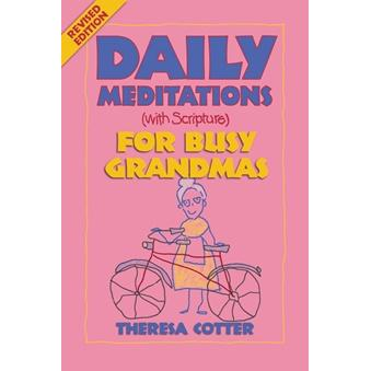 Daily Meditations for Busy Grandmas