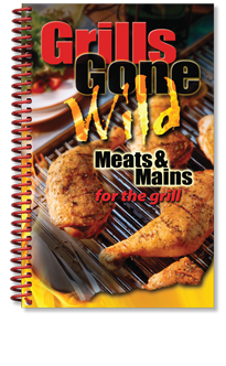 Grills Gone Wild: Meats and Mains