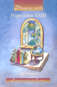 Praying With Pope John XXIII