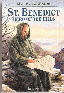 Saint Benedict: Hero of the Hills