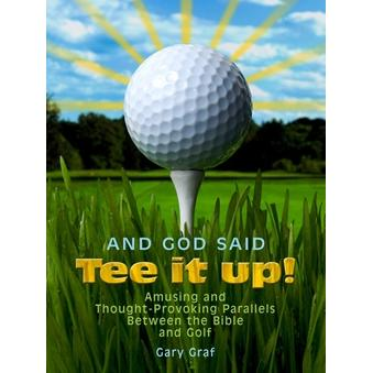 And God said Tee it up